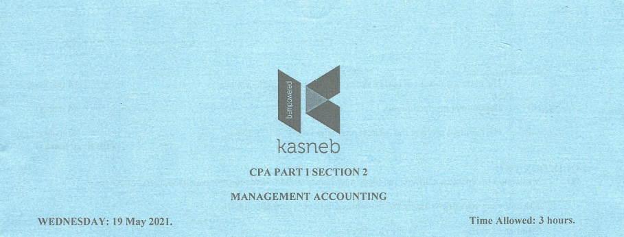 Management Accounting May 2021 Past Paper