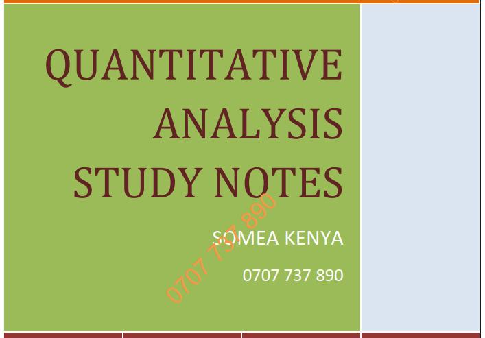 Quantitative Analysis (QA) new Revised CPA CIFA KASNEB notes